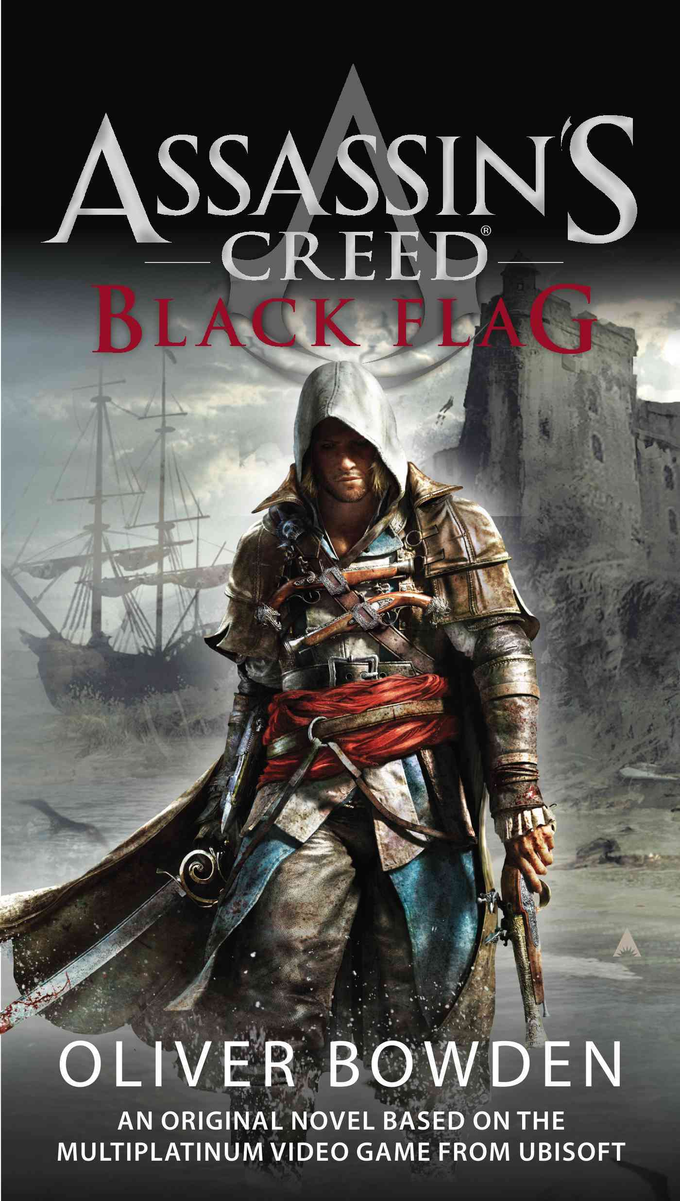 Assassin's Creed: Black Flag By Bowden, Oliver